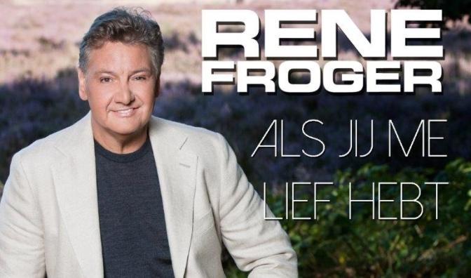 * Nieuwe Single : Als Jij Me Lief Hebt – Rene Froger